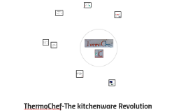 ThermoChef-The kitchenware Revolution