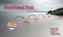 Copy of Innovational Minds