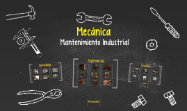 Copy of Mecanica Mantenimiento Industrial