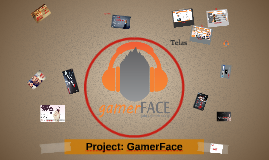 Cópia de Project: GamerFace