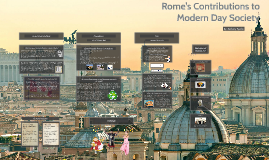 Modern Architecture With Roman Influence rome's contributions to modern day societyzachary tyszler on prezi