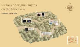 Various Aboriginal myths on the Milky Way