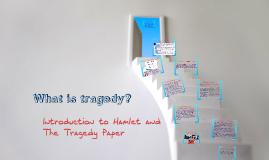 Tragedy: Shakespearean vs. Greek