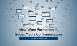New Word Formation in Social Media Communication