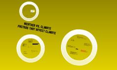 Factors that affect climate March 3