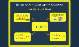RAITH NANOFABRICATION SEMINAR