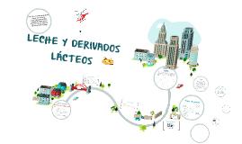 LECHE Y DERIVADOS LACTEOS
