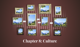 Chapter 8: Culture