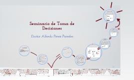 SEMINARIO TOMA DE DECISIONES CLASE 1