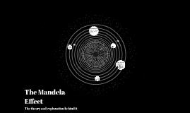 Copy of The Mandela Effect