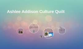 Ashlee Addison Culture Quilt
