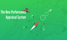 The New Performance Appraisal System