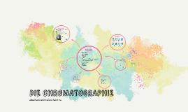 DIE CHROMATOGRAPHIE