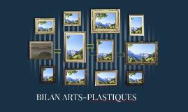 BILAN ARTS-PLASTIQUES