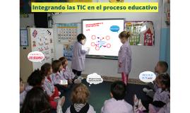 Integrando las TIC en el proceso educativo CFIE Benavente