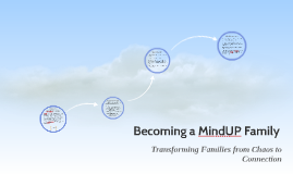 Becoming a MindUP Family