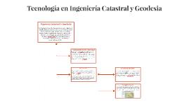 Tecnologia en Ingenieria Catastral y Geodesia