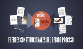 Copy of FUENTES CONSTITUCIONALES
