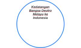 Kedatangan Bangsa Deutro Melayu ke Indonesia