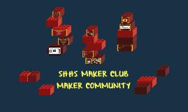 SHHS MAKER CLUB