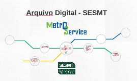 Arquivo digital - SESMT