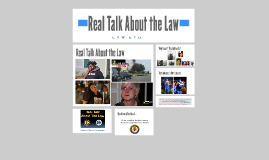 Copy of Real Talk About the Law (GUYS)