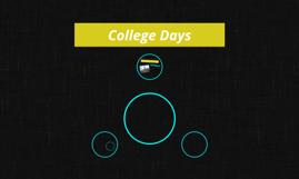 College Days