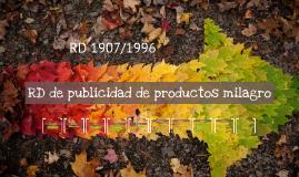 Tema IV. RD de publicidad de productos milagro