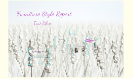 Copy of Furniture Style Report