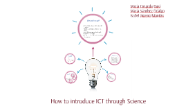 How to introduce ICT through Science