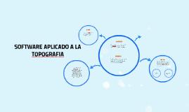 Copy of SOFTWARE APLICADO A LA TOPOGRAFIA