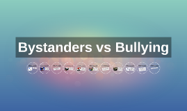 Bystanders vs Bullying