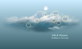 VALA visions: The