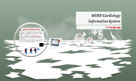Copy of MUSE Cardiology Information System