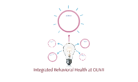 Integrated Behavioral Health at OUMI