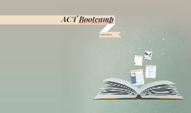 Copy of ACT Bootcamp
