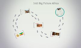 3.02: Big Picture Africa