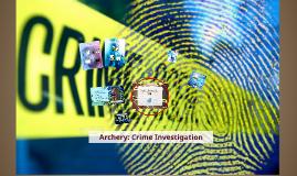 Archery: Crime Investigation