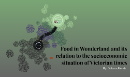 Food and its relation to the socioeconomic situation of Vict