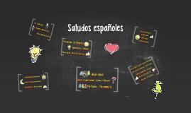 Saludos españoles