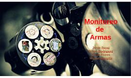 Monitoreo de Armas