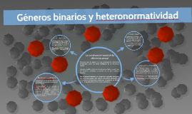 Géneros binarios y heteronormatividad