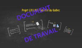 Projet COLLAGE: Identité du Québec
