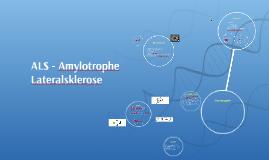 ALS - amylotraphe