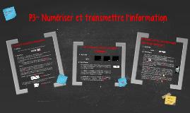 P3- Numériser et transmettre l'information