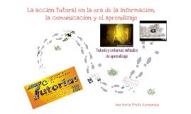 La acción tutoral en la era de la información, la comunicación y el aprendizaje