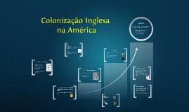 Copy of Colonização Inglesa da América