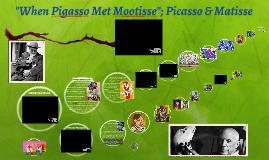 When Pigasso Met Mootisse; Picasso & Matisse