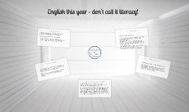 English this year - don't call it literacy!