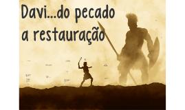 Davi, do pecado a restauração